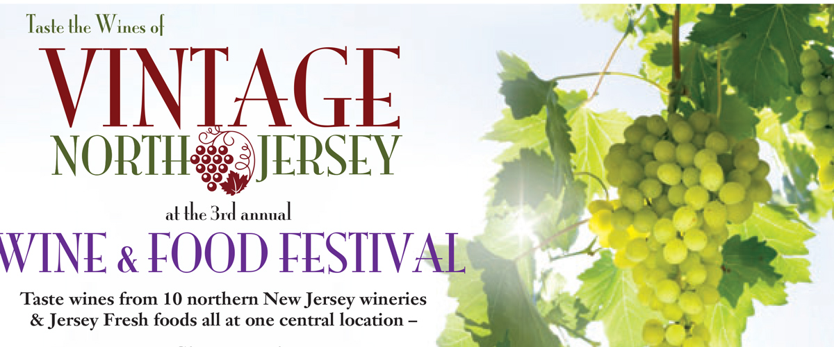 Third Annual Vintage North Jersey Wine & Food Festival